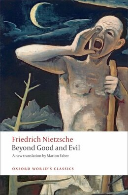 Book Beyond Good and Evil: Prelude to a Philosophy of the Future by Friedrich Nietzsche