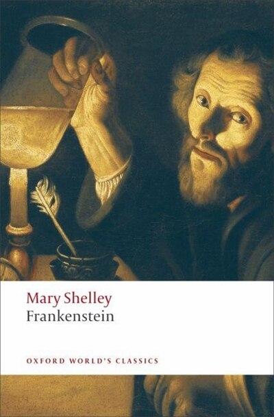 Frankenstein: or The Modern Prometheus by Mary Wollstonecraft Shelley