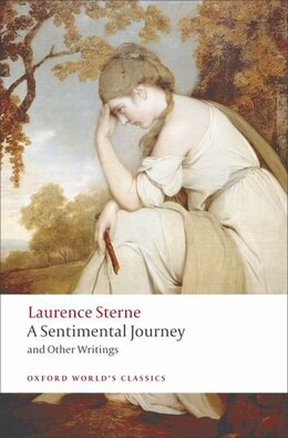 Book A Sentimental Journey and Other Writings by Laurence Sterne