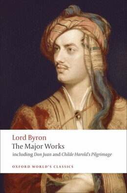 Book Lord Byron - The Major Works by George Gordon, Lord Byron