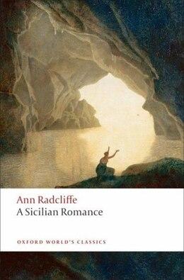 Book A Sicilian Romance by Ann Radcliffe