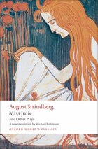 Miss Julie and Other Plays