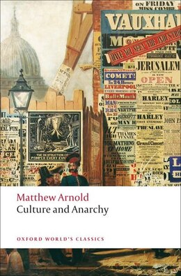 Book Culture and Anarchy by Matthew Arnold