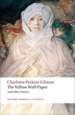 Book The Yellow Wall-paper and Other Stories by Charlotte Perkins Gilman