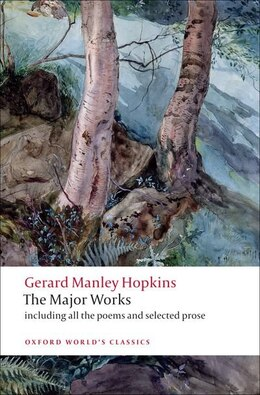 Book Gerard Manley Hopkins: The Major Works by Gerard Manley Hopkins