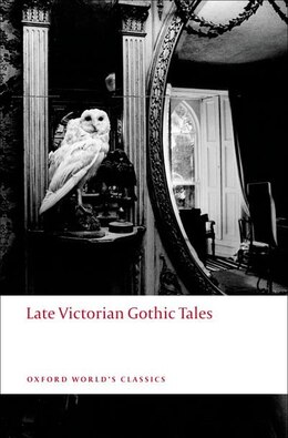 Book Late Victorian Gothic Tales by Roger Luckhurst