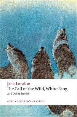 Book The Call of the Wild, White Fang, and Other Stories by Jack London