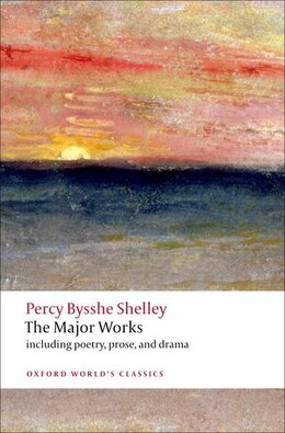 Book The Major Works by Percy Bysshe Shelley