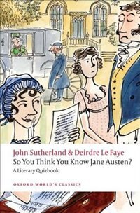 Book So You Think You Know Jane Austen?: A Literary Quizbook by John Sutherland