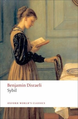 Book Sybil: or The Two Nations by Benjamin Disraeli