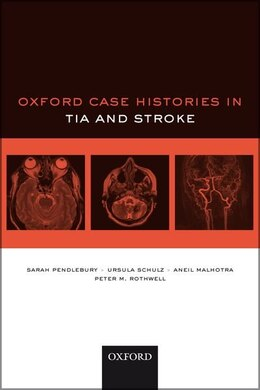 Book Oxford Case Histories in TIA Stroke by Sarah T. Pendlebury
