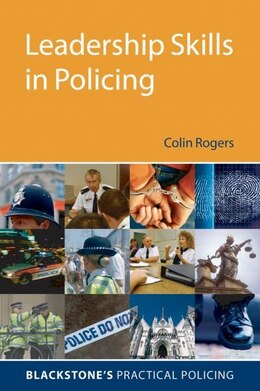 Book Leadership Skills in Policing by Colin Rogers