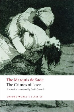 Book The Crimes of Love: Heroic and tragic Tales, Preceeded by an Essay on Novels by Marquis de Sade