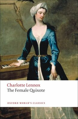 Book The Female Quixote: or The Adventures of Arabella by Charlotte Lennox