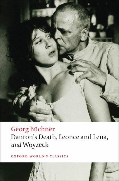 Danton's Death, Leonce and Lena, Woyzeck de Georg Buchner