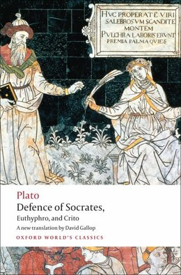 Book Defence of Socrates, Euthyphro, Crito by David Gallop