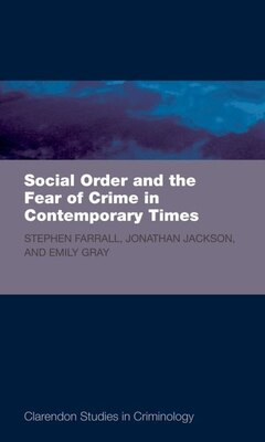 Book Social Order and the Fear of Crime in Contemporary Times by Stephen D. Farrall