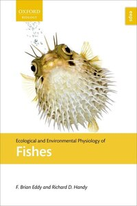 Ecological and Environmental Physiology of Fish
