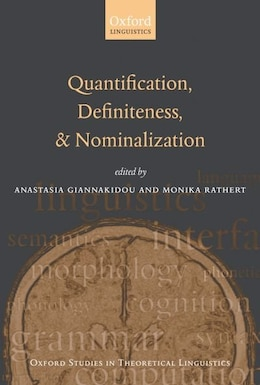 Book Quantification, Definiteness, and Nominalization by Anastasia Giannakidou