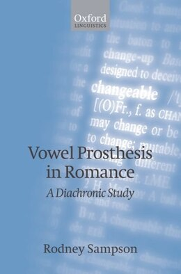 Book Vowel Prosthesis in Romance by Rodney Sampson