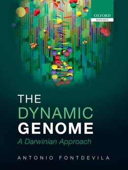 Book The Dynamic Genome: A Darwinian Approach by Antonio Fontdevila