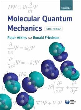 Book Molecular Quantum Mechanics by Peter W. Atkins