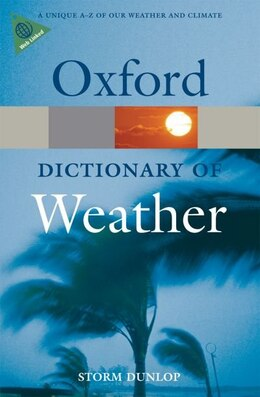 Book A Dictionary of Weather by Storm Dunlop