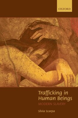 Book Trafficking in Human Beings: Modern Slavery by Silvia Scarpa