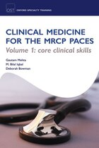 OST: Clinical Medicine for the MRCP PACES: Volume 1: Core Clinical Skills