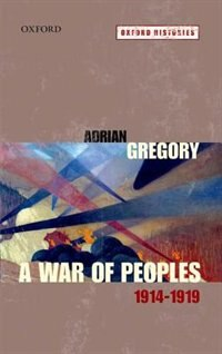 Book A War of Peoples 1914-1919 by Adrian Gregory