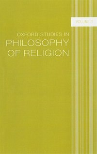 Book Oxford Studies in Philosophy of Religion: Volume 1 by Jonathan Kvanvig