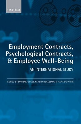 Book Employment Contracts, Psychological Contracts, and Worker Well-Being: An International Study by David E. Guest