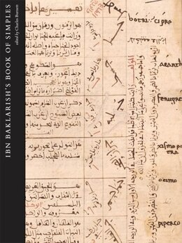 Book Medical Remedies between Three Faiths in Twelfth-Century Spain: Ibn Baklarishs Book of Simples by Charles Burnett