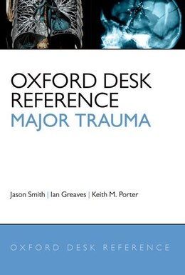 Book Oxford Desk Reference - Major Trauma by Jason Smith
