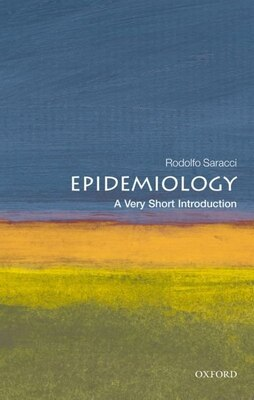 Book Epidemiology: A Very Short Introduction by Rodolfo Saracci