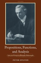 Propositions, Functions, and Analysis: Selected Essays on Russells Philosophy