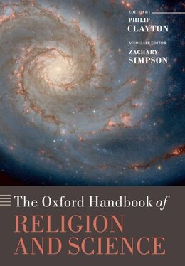 Book The Oxford Handbook of Religion and Science by Philip Clayton