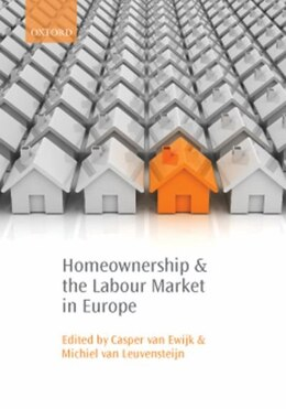 Book Homeownership and the Labour Market in Europe by Casper van Ewijk
