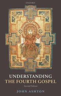 Understanding the Fourth Gospel