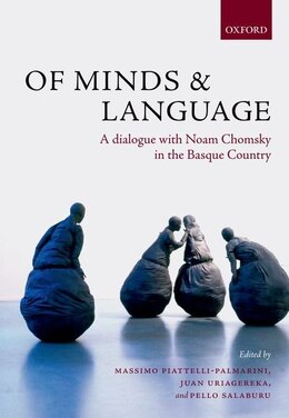 Book Of Minds and Language: A Dialogue with Noam Chomsky in the Basque Country by Massimo Piattelli-Palmarini