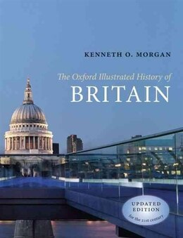 Book The Oxford Illustrated History of Britain by Kenneth O. Morgan