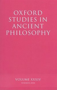Book Oxford Studies in Ancient Philosophy: Volume XXXIV by David Sedley
