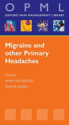 Book Migraine and other Primary Headaches by Anne Macgregor