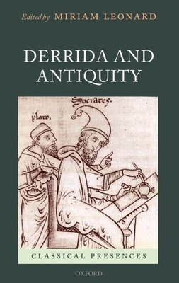 Book Derrida and Antiquity by Miriam Leonard