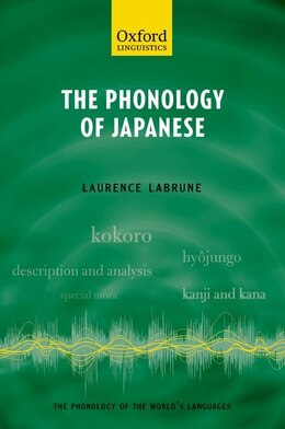 Book The Phonology of Japanese by Laurence Labrune