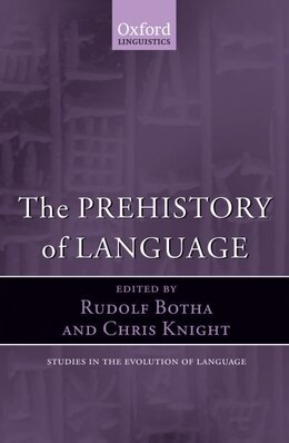 Book The Prehistory of Language by Rudolf Botha