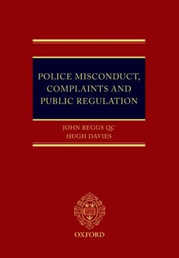 Book Police Misconduct, Complaints, and Public Regulation by John Beggs