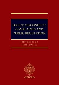 Police Misconduct, Complaints, and Public Regulation