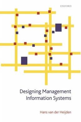 Book Designing Management Information Systems by Hans Van Der Heijden