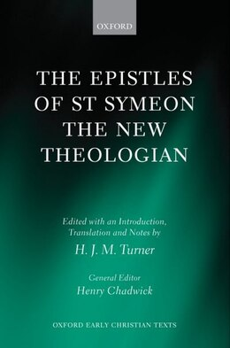 Book The Epistles of St Symeon the New Theologian by Turner, H. J. M.